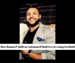 Picture of Roman after building a system for his business with maid cleaning software.
