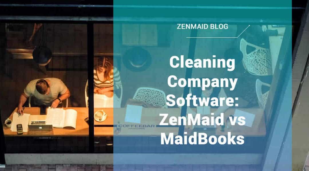 ZenMaid vs MaidBooks