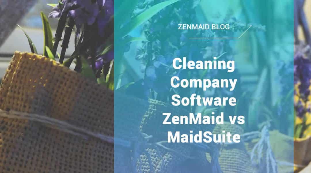 ZenMaid vs MaidSuite