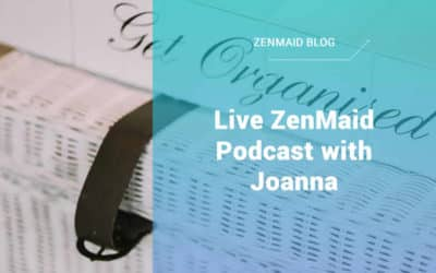 Live ZenMaid Podcast with Joanna