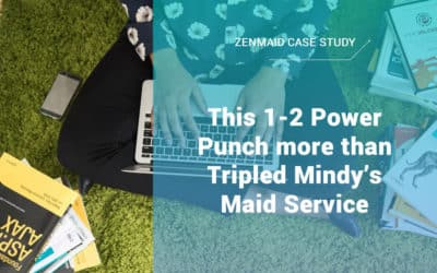 [Case Study] – This 1-2 Power Punch more than Tripled Mindy's Maid Service